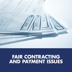 Fair contracting and payment issues